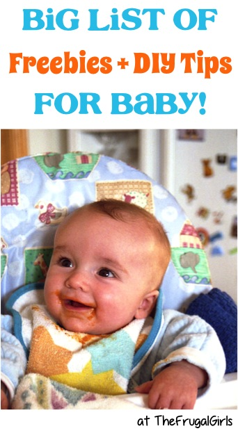 BIG List of Freebies and Tips for Baby