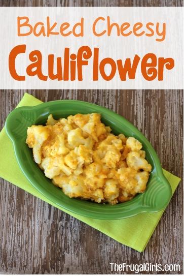 Cheesy Cauliflower Bake Recipe from TheFrugalGirls.com