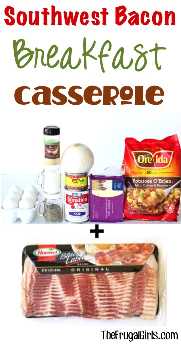 Southwet Breakfast Casserole Recipe from TheFrugalGirls.com