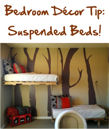 Bedroom Decor Tip - Suspended Beds + more tips at TheFrugalGirls.com