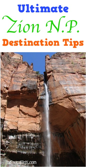 Ultimate Zion NP Destination Tips