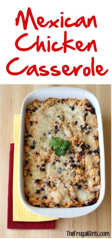 Mexican Chicken Casserole Recipe from TheFrugalGirls.com