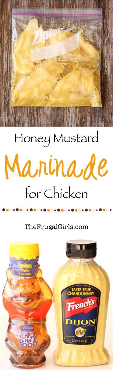Honey Mustard Marinade for Chicken from TheFrugalGirls.com