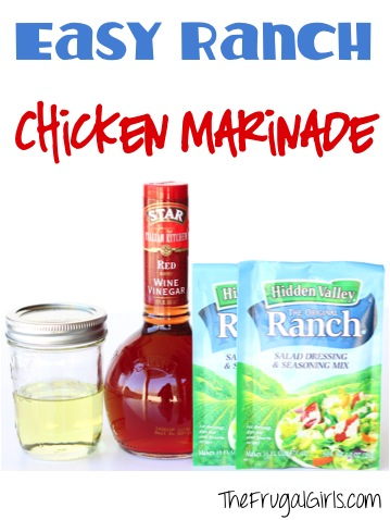 Ranch Chicken Marinade Recipe from TheFrugalGirls.com