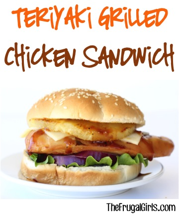Teriyaki Grilled Chicken Sandwich Recipe at TheFrugalGirls.com