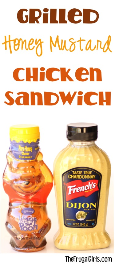Grilled Honey Mustard Chicken Sandwich Recipe from TheFrugalGirls.com