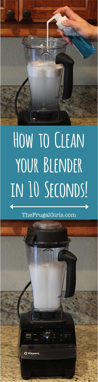 Best Way to Clean a Blender - tip from TheFrugalGirls.com
