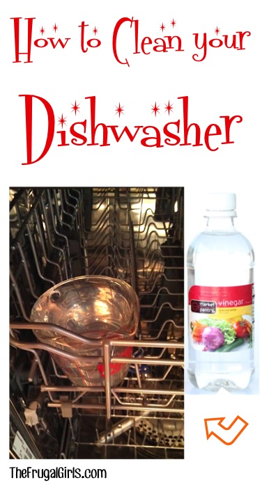 How to Clean Your Dishwasher - Tip at TheFrugalGirls.com