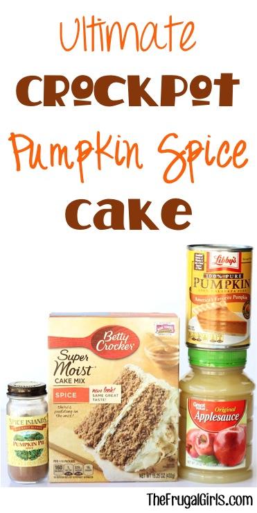 Ultimate Crockpot Pumpkin Spice Cake Recipe from TheFrugalGirls.com