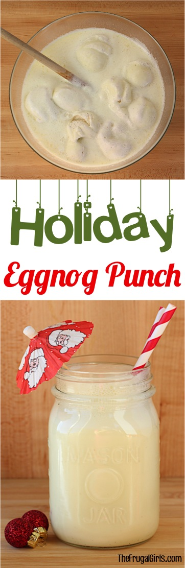 Holiday Eggnog Punch Recipe from TheFrugalGirls.com