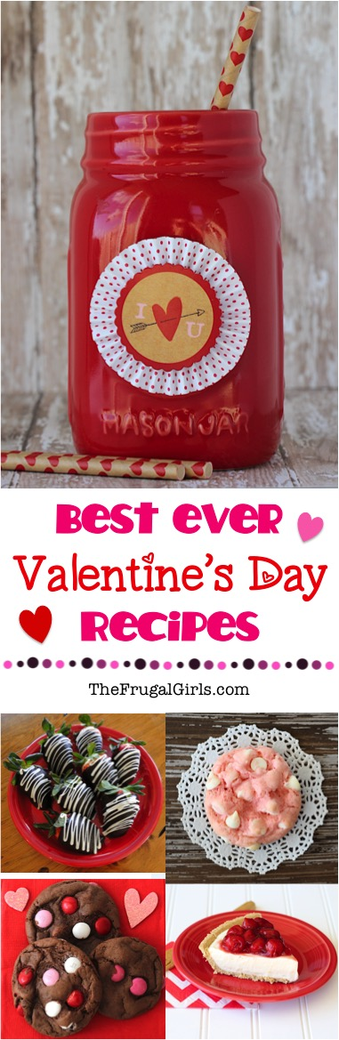 Best Valentine's Day Recipes Ever from TheFrugalGirls.com