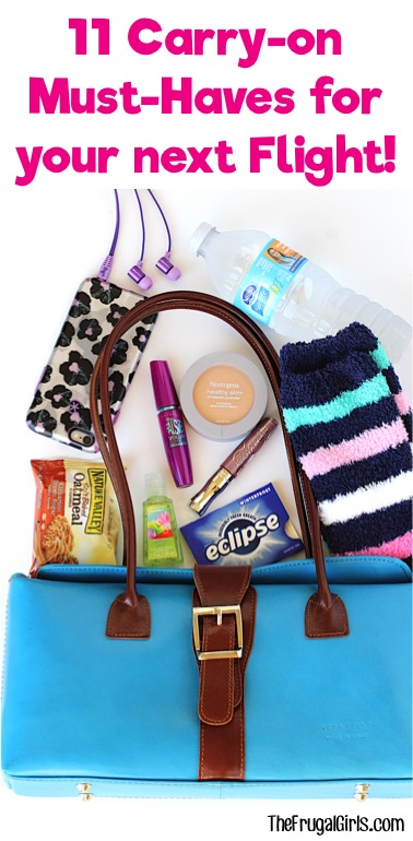 Carry On Must Haves for your Next Flight - from TheFrugalGirls.com