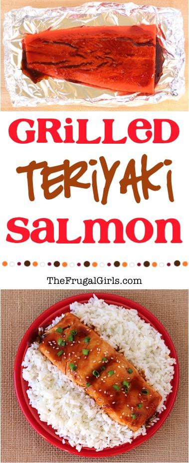 Grilled Teriyaki Salmon Recipe from TheFrugalGirls.com