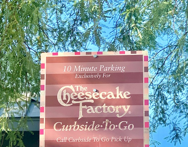 Cheesecake Factory Curbside Pickup