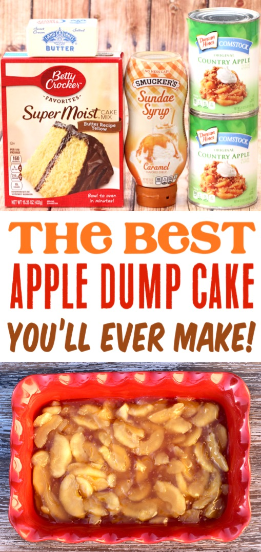 Apple Dump Cake with Pie Filling - Easy Caramel Apple Dump Cake Recipe