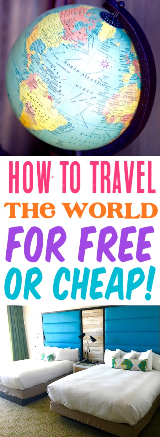 How to Travel the World for Free or Cheap on a Budget Tips
