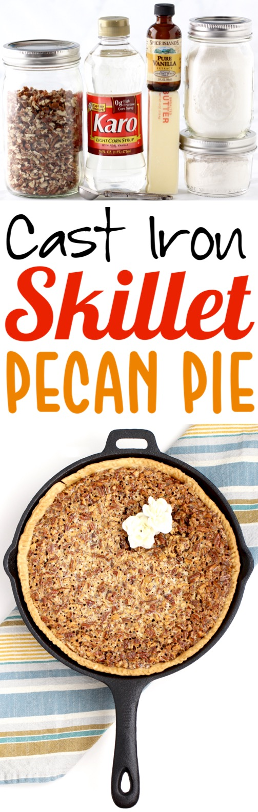 Pecan Pie Recipe | This Easy Southern Cast Iron Skillet Pecan Pie with Corn Syrup is simply the Best... simple to make and SO delicious