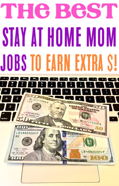 Stay at Home Mom Jobs Extra Money