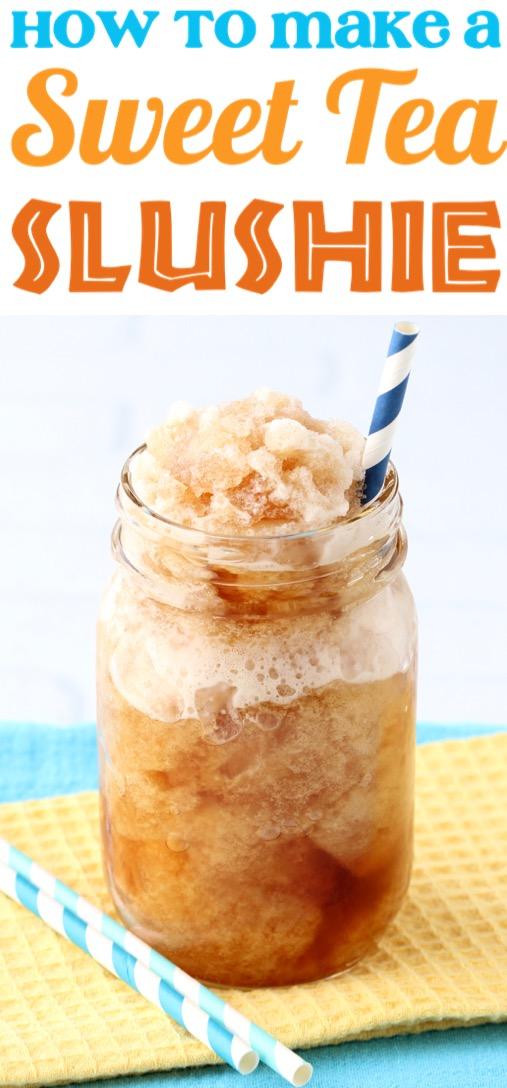 Sweet Tea Recipe Southern Tea Slushie