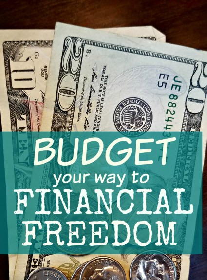 Budget Your Way to Financial Freedom