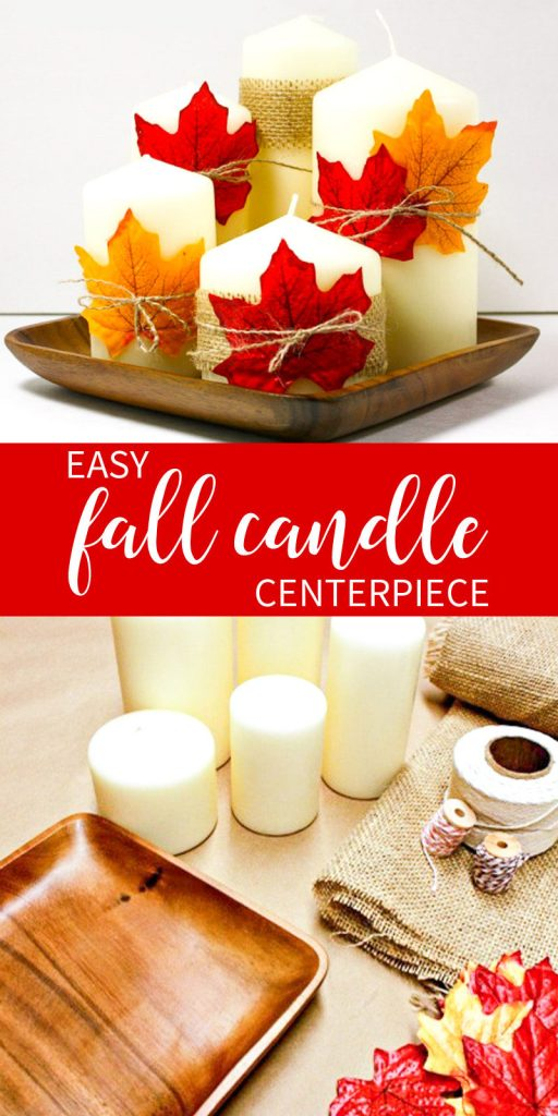 Easy Fall Candle Centerpiece made from Dollar Store Items