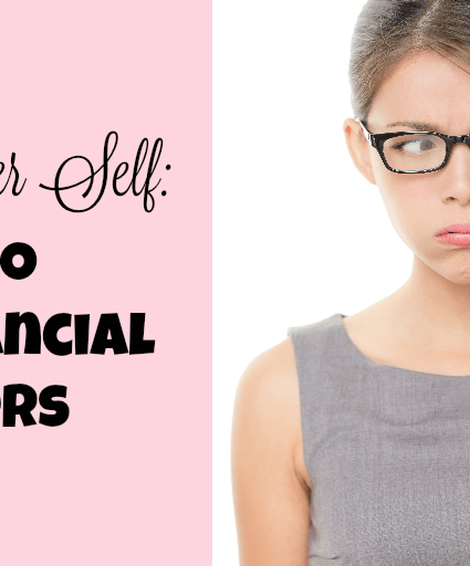 Dear Younger Self: How to Avoid Financial Blunders