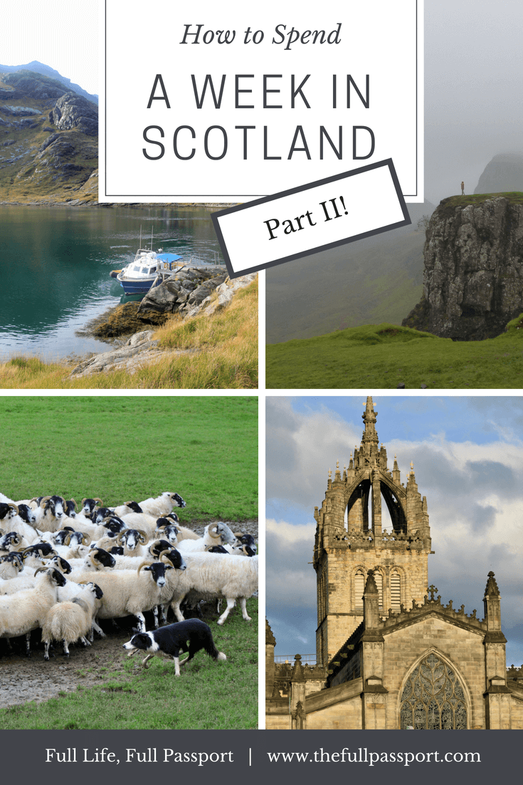 One Week in Scotland: A Perfect Itinerary [Part II]