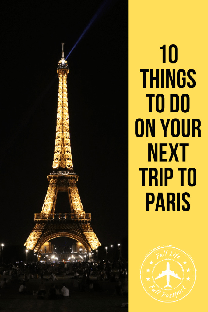 With so many things to do in Paris, there was no way we could fit everything into two days! Here's our list of must-do Paris activities for our next visit.