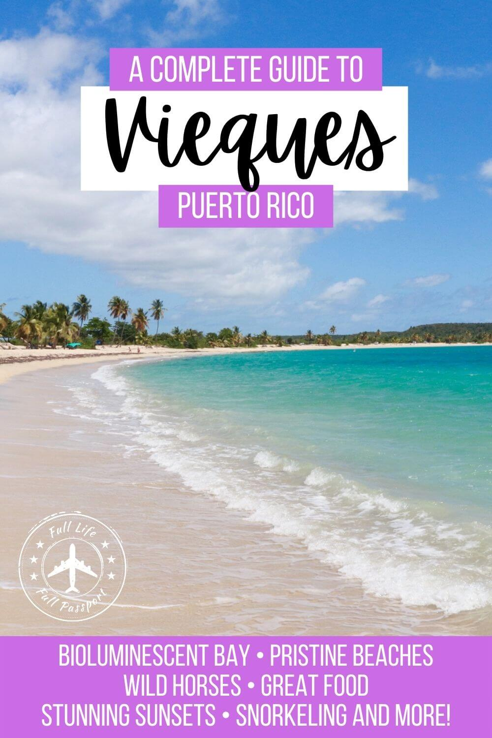 A Complete Guide to Vieques, Puerto Rico