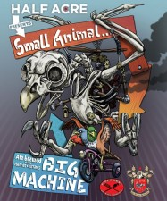 Half Acre Small Animal Big Machine