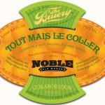 The Bruery Noble Tout Mais Le Coller