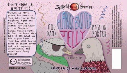 Spiteful God Damn Peanut Butter & Jelly Pigeon Porter