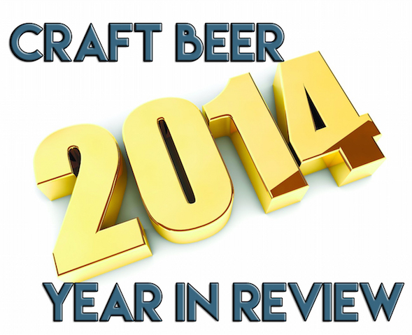 2014 Craft Beer Year In Review