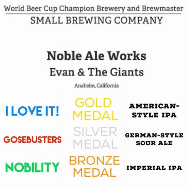 Noble Ale Works - World Beer Cup 2016