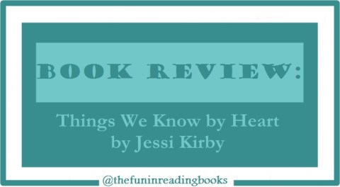 book review - things we know by heart