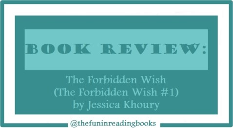 book review - the forbidden wish