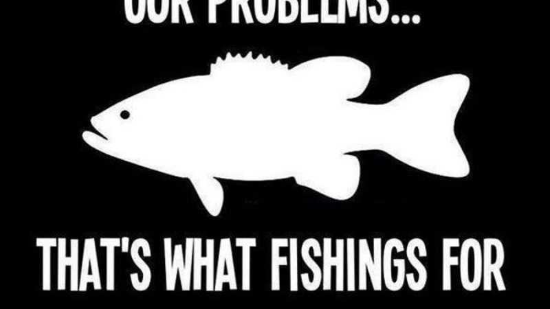 And Hunting Funny Fishing Quotes