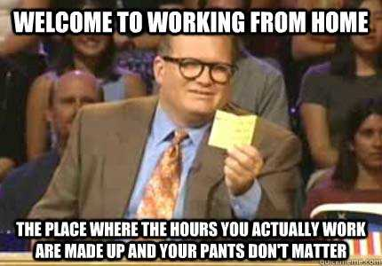 Funny Work From Home Memes The Funny Beaver