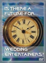Is There A Future For Wedding Entertainers? DVD presented by Peter Merry
