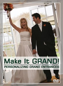 Peter Merry's DVD, Make It GRAND! | PERSONALIZING GRAND ENTRANCES