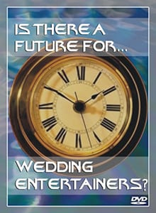 Peter Merry's DVD, Is There A Future For Wedding Entertainers?