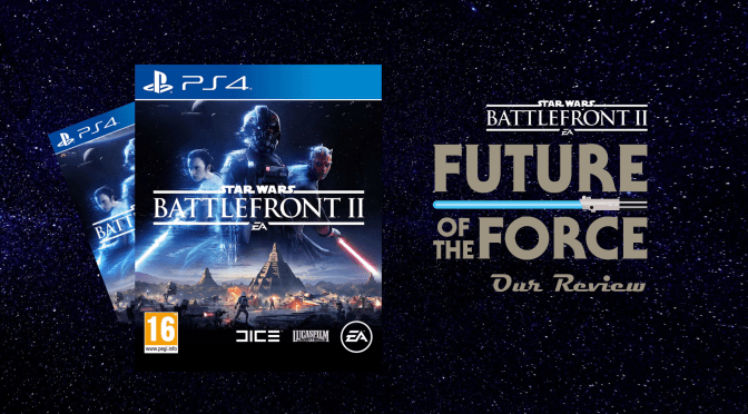 Game Review   Star Wars: Battlefront II – Love is a Battlefront