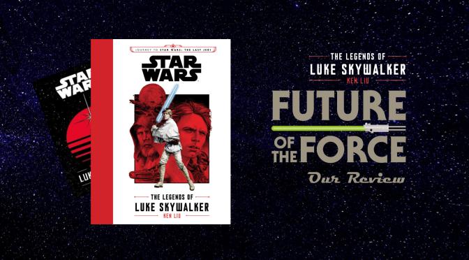 Book Review | Star Wars: The Legends of Luke Skywalker