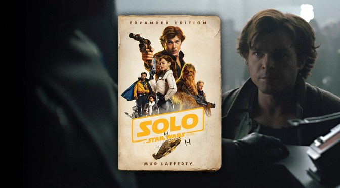 Solo: A Star Wars Story | The Expanded Novel Exclusive Excerpt