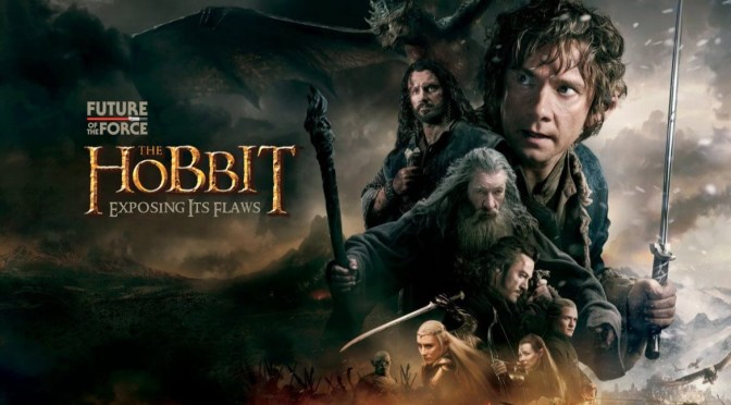 My Evaluation of 'The Hobbit' Trilogy | Exposing Its Flaws