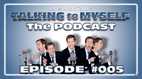 Podcast Review | Talking to Myself (James Arnold Taylor)