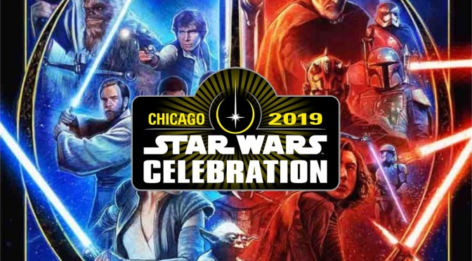 Star Wars Celebration 2019 | Official Poster Art Revealed