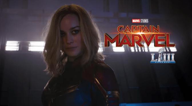 Captain Marvel | The Super Bowl Trailer Shoots for the Stars