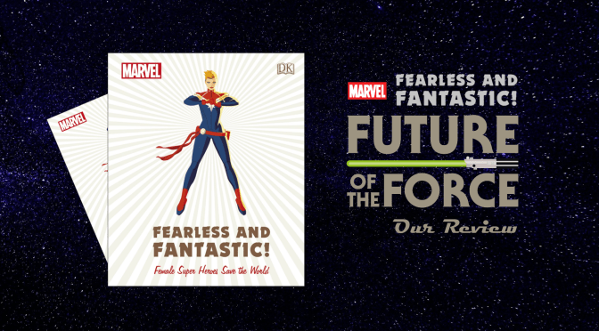 Book Review | Marvel's Fearless and Fantastic! Female Super Heroes Save The World