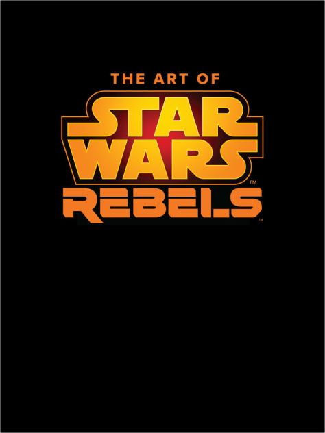 Books | The Art of Star Wars: Rebels Coming in October 2019